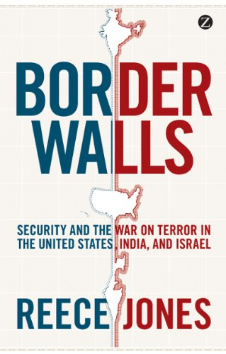 border-walls-security-and-the-war-on-terror-in-the-united-states-india-and-israel