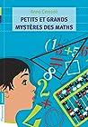 Petits et grands mystères des maths