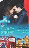 200 Harley Street: American Surgeon in London (Mills & Boon Medical) (200 Harley Street Book 4)