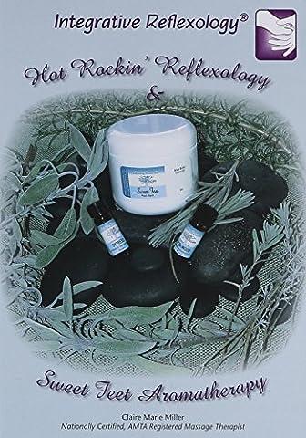HOT ROCKIN' REFLEXOLOGY & SWEET FEET AROMATHERAPY