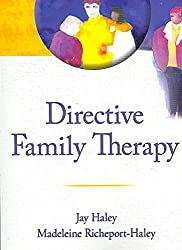 [(Directive Family Therapy)] [By (author) Jay Haley ] published on (September, 2007)