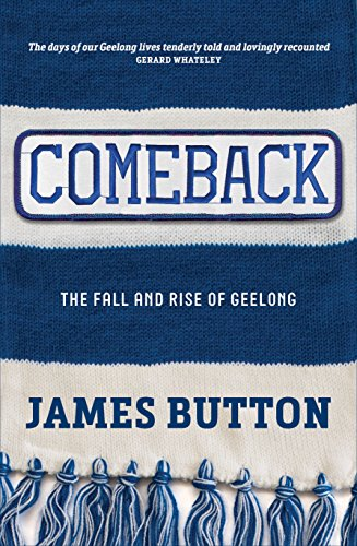 Comeback: The Fall and Rise of Geelong (English Edition)