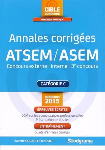 Annales corrigées ATSEM : Concours externe, interne, 3e concours