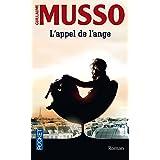 L'appel de l'ange by Guillaume Musso (2012-04-05)