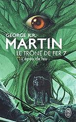 Le Trone de fer, tome 7 : L'Épée de feu