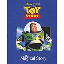 Disney Pixar Toy Story The Magical Story (Disney Magical Story)