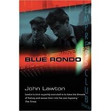 Blue Rondo by John Lawton (2006-08-01)