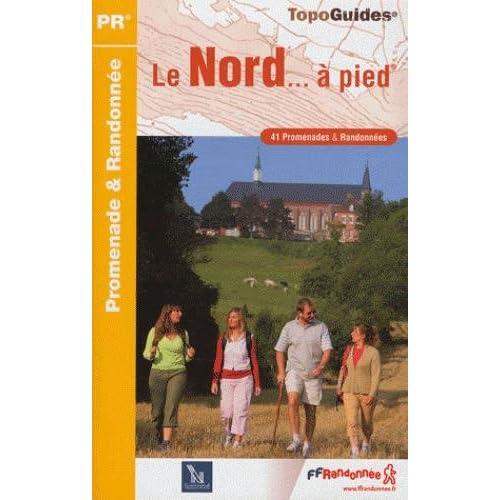 Le Nord à pied : 41 promenades & randonnées