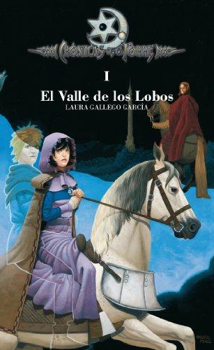 Crónicas de la Torre I. El Valle de los Lobos por Laura Gallego García