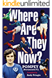 Where Are They Now? - Portsmouth FC