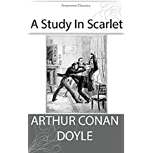 A Study In Scarlet (Illustrated) + Free Audiobook - Francson Classics (English Edition)