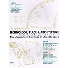 Technology Place & Architecture by Kenneth Frampton (1998-05-15)