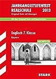 Jahrgangsstufentest Realschule Bayern / Englisch 7. Klasse mit MP3-CD 2012: Original-Tests Jahrgänge 2006-2011mit Lösungen und Basiswissen