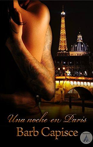 Una noche en Paris eBook: Capisce, Barb, LCDE, Colección: Amazon ...