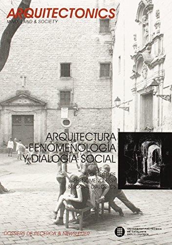 Arquitectura, Fenomenología Y Dialogía Social (Arquitectonics)