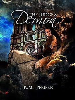 The Judge's Demon (The Demons Inside Book 1) (English Edition) di [Pfeifer, Khris]