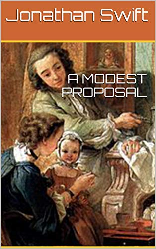 A MODEST PROPOSAL (English Edition)