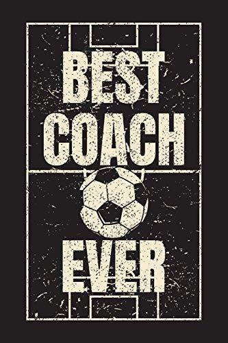 Best Coach Ever: Soccer Coach Notebook Gift V5 (Soccer Books for Kids) por Dartan Creations
