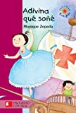 Adivina que sone/ Guess Who I Dream (Spanish Edition) Paperback Book & CD by Monique Zepeda (2008-09-30)