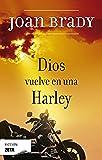 Dios vuelve en una Harley (B DE BOLSILLO)