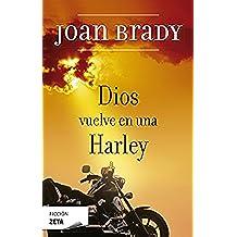 Dios vuelve en una Harley (FICCIÓN)