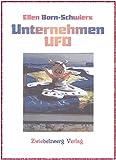 Unternehmen UFO: Ein spannendes Ufo-Buch für Kinder - Ellen Born-Schwiers