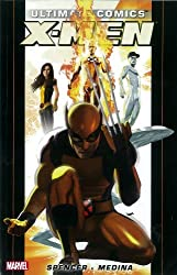 Ultimate Comics X-Men by Nick Spencer - Volume 1 (Ultimate Comics X-Men (Quaility Paperback)) by Nick Spencer (2012-10-10)