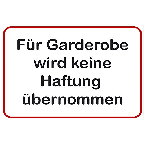 """Schild """"Für Garderobe wird keine Haftung übernommen"""""""" aus PVC Hartschaum Platte 200x300 mm - 3 mm stark"""