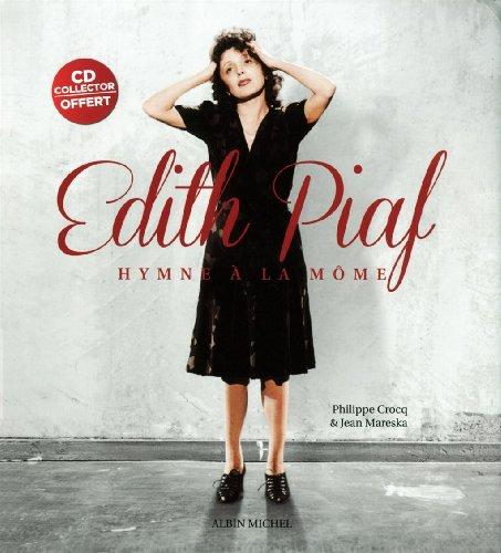 Edith Piaf- L'hymne à la môme