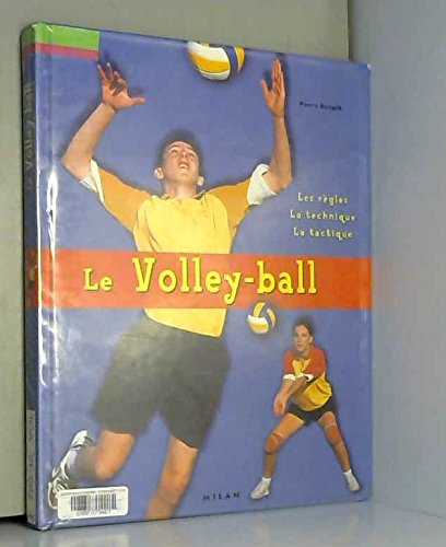 le-volley-ball-les-rgles-la-technique-la-tactique