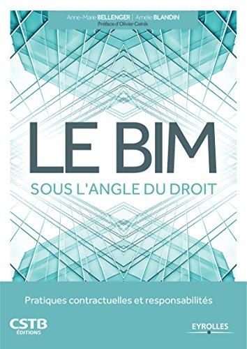 Le BIM sous l'angle du droit: Pratiques contractuelles et responsabilités