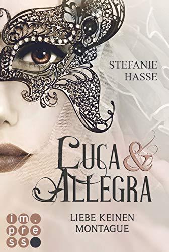 Liebe keinen Montague (Luca & Allegra 1) (Luca & Allegra)