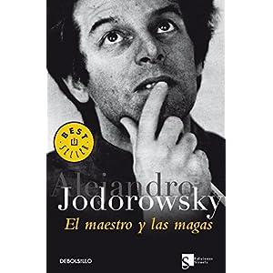 El maestro y las magas / The Master And The Magicians by Alejandro Jodorowsky (2006-11-30)