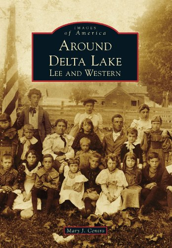Around Delta Lake: Lee and Western (Images of America) (English Edition) Hotel Oneida