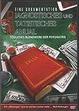 Diagnostisches und Statistisches Manual: Tödliches Blendwerk der Psychiatrie