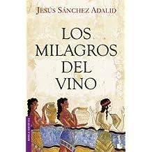 Los milagros del vino (Booket Logista)