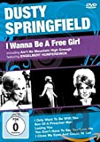 Dusty Springfield - I Wanna Be a Free Girl [Alemania] [DVD]
