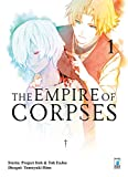 The empire of corpses: 1