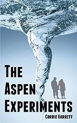 The Aspen Experiments by Corrie Garrett (2010-12-21)