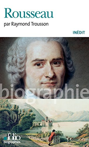 Rousseau (Folio Biographies t. 85) par Raymond Trousson