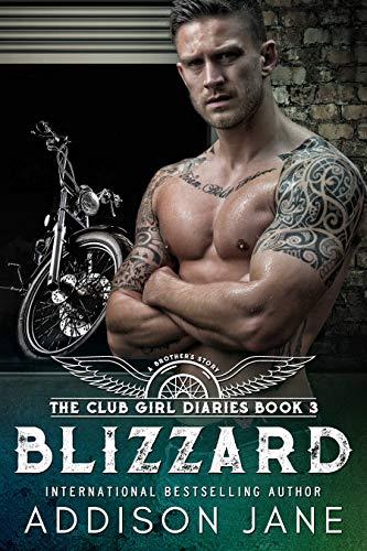 Blizzard (The Club Girl Diaires Book 3) (English Edition) par Addison Jane
