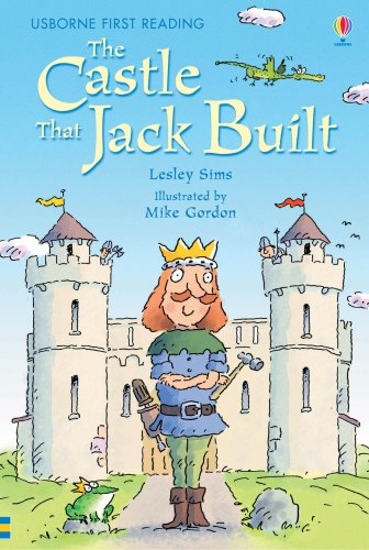 The Castle That Jack Built: Level 3 (Usborne First Reading)