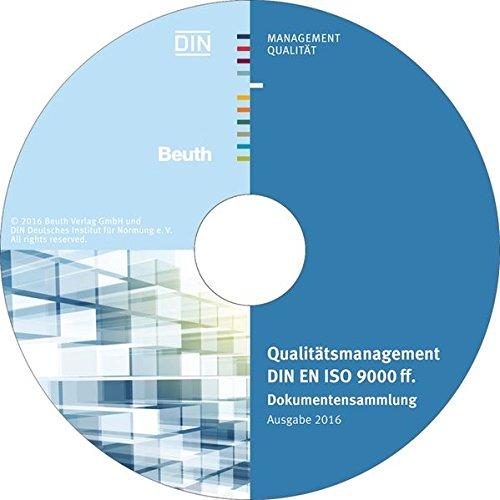 Qualitätsmanagement DIN EN ISO 9000 ff., CD-ROMDokumentensammlung; Ausgabe 2016 Einzelplatzversion. Hrsg.: DIN e.V.