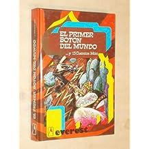 EL PRIMER BOTÓN DEL MUNDO Y 13 CUENTOS MÁS