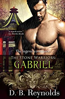 The Stone Warriors: Gabriel (English Edition) par [Reynolds, D. B.]