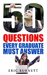 50 Questions Every Graduate Must Answer (English Edition)