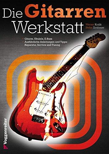 Die Gitarrenwerkstatt