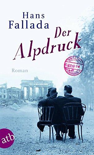 Der Alpdruck: Roman