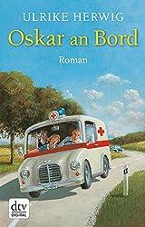 Oskar an Bord: Roman