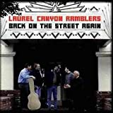 Songtexte von Laurel Canyon Ramblers - Back on the Street Again